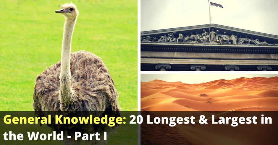 gk_20_longest_largest_world