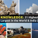 General Knowledge: 21 Highest, Longest, Smallest and Largest in the World & India – Part 3