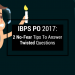 IBPS PO 2017: 2 No-Fear Tips To Answer Twisted Questions