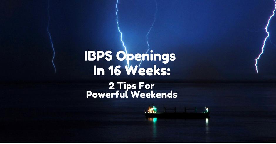 IBPS Weekends