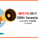 IBPS PO Recruitment 2017:  3500+ Openings