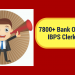 IBPS Clerk 2017 In December: 7800+ Openings